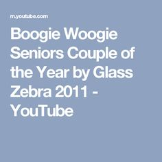 267a27bf597 Boogie Woogie Seniors Couple of the Year by Glass Zebra 2011