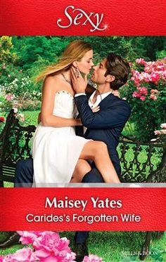 Mills & Boon™: Carides's Forgotten Wife by Maisey Yates