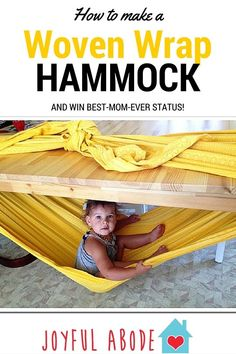 30+ Brilliant Mom Hacks That Will Make Your Life Easier --> Make a woven wrap hammock under a table for your kid to play and relax.