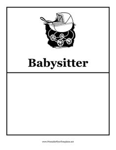 """baby sitter flyers.  But I am going to print them out and leave in the """"sitters"""" binder for them to leave notes or messages, etc"""