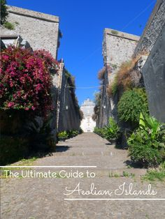 The Ultimate Guide to the Aeolian Islands