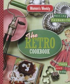 LIKE-NEW-The-Retro-Cookbook-by-Australian-Women-039-s-Weekly-FREE-AUS-POST