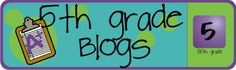 Fifth Grade Blogs: http://www.teachingblogaddict.com/2011/04/5th-grade-blogs.html