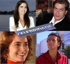 celebridade - novela escrita por Gilberto Braga - produzida e exibida pela Rede Globo