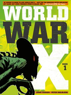 Titan Comics' Advanced Preview: New Alien-Apocalypse Horror World War X by Jerry Frissen and Peter Snejbjerg