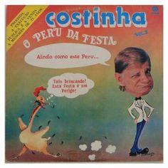 #Costinha – O #Peru da #festa - #vinil #vinilrecords #temas