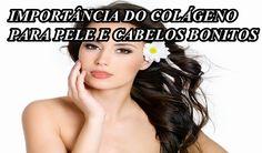 Qual a importância do Colágeno para ter cabelos saudáveis!?