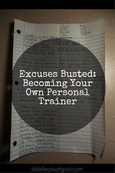 Excuses Busted: How to Be Your Own Personal Trainer