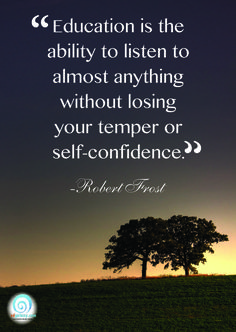 brainy quotes on school Education Quotes Famous Quotes for teachers and Students Brainy Quotes, Great Quotes, Quotes To Live By, Me Quotes, Inspirational Quotes, Motivational Quotes, Faith Quotes, Robert Frost Quotes, Education Quotes For Teachers