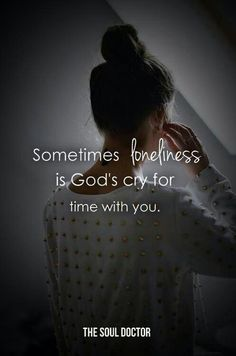 Actually I would like more time with him!!!!!!!!!!!!!! I mean who wouldn't, you can learn so much from him. He knows EVERYTHING and you have access to EVERYTHING through HIM!!! THANK THE LORD!!!