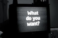 what do you want - Google zoeken