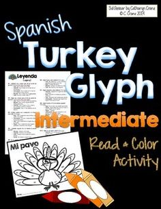 Spanish Turkey Glyph - Día de acción de gracias for intermediate middle / high… Spanish Basics, Spanish Lessons, Spanish 1, Spanish Activities, Color Activities, Spanish Classroom, Teaching Spanish, Classroom Ideas, Spanish Holidays