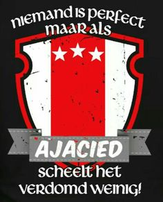 Ajax Amsterdam City Centre, Afc Ajax, Durham Region, Best Club, Soccer Quotes, Team Player, Royal Navy, Spy, Sports