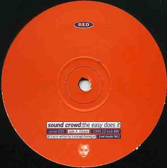 Sound Crowd: The Easy Does It. Note Red was the first of two labels I was involved with that used baby face as logo.