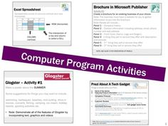 Computer Program Lessons and Activities.   1.	Creating and Formatting Tables 2.	Brochures 3.	Events Poster  4.	Business Cards 5.	Shapes using Microsoft Word 6.	Glogster Poster 7.	Prezi 9.	Excel Spreadsheets 10.	Access Database Software 11.	Webs.com Websites ...