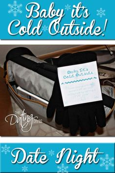 Baby Its Cold Outside date night idea for couples. Marriage and dating continuously.