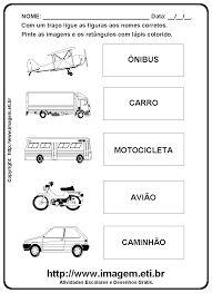 Resultado de imagem para atividades meios de transporte