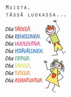 Tässä luokassa... Luokan oveen. Classroom Behavior, School Classroom, Finnish Language, Beginning Of School, Back To School, Classroom Management Tips, 4th Grade Reading, Teaching Aids, Social Skills
