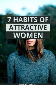 Past the hair, clothes, or looks, what is it that makes attractive women STAY attractive 24/7? These 7 doable habits take a look on the inside. They're straightforward and anyone can do them.