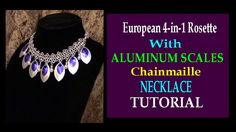 Nr 008 - For today's tutorial, I will show you how to create this beautiful statement necklace using European 4-in-1 rosette design with aluminum scales. This tutoria...