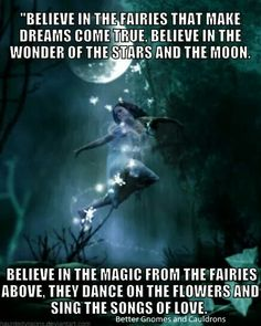 Believe in the fairies