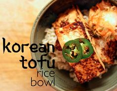 Korean Tofu Rice Bow Marinade: 1/2 c low sodium soy sauce 3/4 c water 1 T vegetable oil 1 t sesame oil 1 T honey 2 T chili paste (like sriracha or sambal) 2 T of sweet chili paste (gochujang is traditional to Korea, but a Thai style will work. Or, add more honey and whatever chili paste you have) 1/8 c toasted sesame seeds 1 jalapeno, sliced thin 1 c chopped scallions Other Ingredients (4 servings): 1 1/2 c brown rice 2 packages of extra firm tofu 1 bunch of asparagus, roughly chopped kimchi