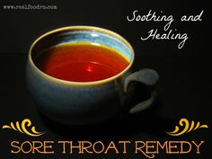 Extraordinary Soothing and Healing Sore Throat Remedy. This extraordinary healing drink help you reduce inflammation, promotes digestion, supports healthy tissue regeneration, naturally builds up your immune system to combat colds, flu allergies and other autoimmune disorders.