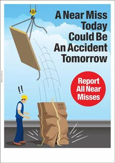 Safety Poster : Near Miss Reporting | Safety Poster Shop