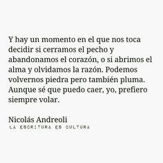 Aunque sé que puedo caer, yo prefiero siempre volar. Nicolas Andreoli