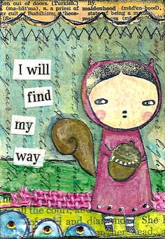 """""""I Will Find My Way"""" - Joy Northrop - using 100 Proof Press rubber stamp #6452."""