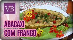 Abacaxi Recheado com Frango - Você Bonita (13/12/16)