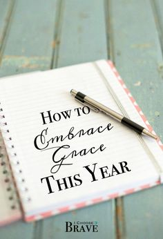 Sometimes New Years Resolutions and goal setting just feels like more hustle. Let's put first things first and embrace grace for the new year.