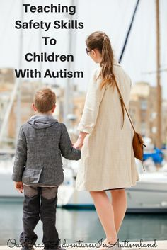 Teaching Safety Skills To Children With Autism