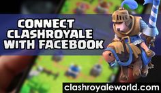 how to connect clash royale with facebook