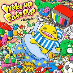 Hercelot - Wakeup Fakepop
