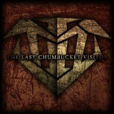 The Last Chumbucket Visitor