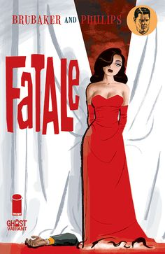 Fatale #15 Ghost Variant by Darwyn Cooke. Purchase your copy here: http://www.starclipper.com/product/fatale-15-ghost-variant/