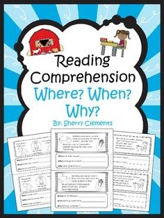 Reading Comprehension – Where? When? Why?  This product in now available in a Reading Comprehension Bundle  with 8 other reading comprehension books!  Offers a 15% SAVINGS!  This 7 page book is designed so that you can copy the book, cut it in half, staple, and then it is ready for use.-Kindergarten-First Grade-Second Grade-Homeschool-Sherry Clements-$