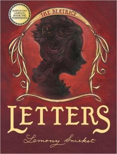 The Beatrice Letters (A Series of Unfortunate Events): Lemony Snicket, Brett Helquist: 9780060586584: Amazon.com: Books