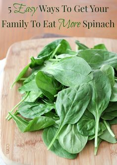 5 Easy Ways To Get Your Family To Eat More Spinach @produceforkids @aggieskitchen