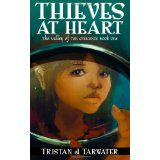 Thieves at Heart: The Valley of Ten Crescents (Paperback)By Tristan J. Tarwater