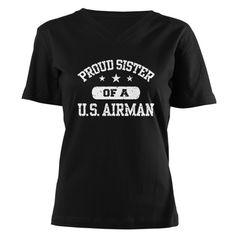 Proud Sister of a US Airman Shirt on CafePress.com Marine Sister, Air Force Mom, Graduation Shirts, Sister Shirts, Evil Queens, Disney Villains, Marines, Shirt Designs, Evie