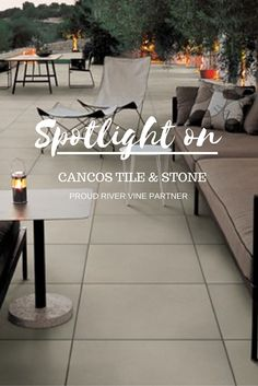 Spotlight on Cancos Tile & Stone - River Vine Vineyards Concept Home, Fine Porcelain, Prefab, Spotlight, Vines, Vineyard, Neon, Building, Design