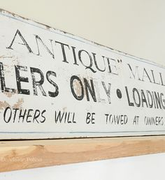 antique sign with tons of vintage charm