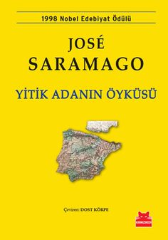Yitik Adanın Öyküsü – Jose Saramago – LV'S Global Media The Story of the Lost Island – Jose Saramago Book Worms, Books To Read, Island, Humor, Reading, Lost, Book Covers, Quotes, Products