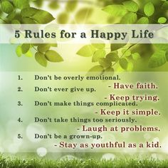 5 Rules for a Happy Life - Inspirations