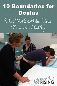 Use these 10 boundaries for doulas to create a healthy business and become a more wholehearted individual. Pregnancy Months, Pregnancy Info, Pregnancy Care, Pregnancy Announcements, Becoming A Doula, Doula Training, Doula Business, Birth Doula, Midwifery