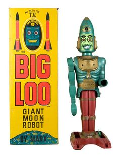 """Big Loo"" robot toy 1963 original cost was $9.99 - only about 5000 were produced. Now this is what I would call ""funky."""