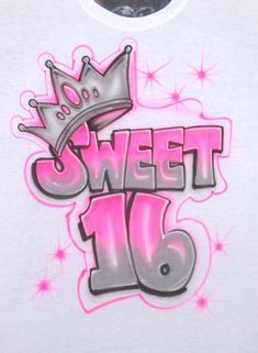 Custom Airbrush Sweet 16 Crown Queen Princess Tiara Block Lettering Birthday Girls T Shirt Party Shirts 14 15 13 18 21 Pink Silver Hoodie , Happy Birthday Printable, Happy 16th Birthday, Sweet 16 Birthday, Baby Birthday, Birthday Wishes, Graffiti Lettering, Block Lettering, Sweet 16 Crowns, Birthday Girl T Shirt