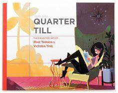 Quarter Till, Mike Yamada & Victoria Ying